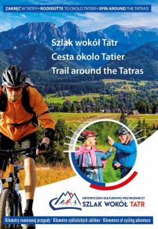 Nowy folder Szlaku wokół Tatr jest już gotowy!